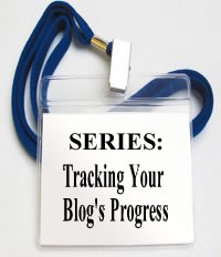 Tracking Your Blog's Progress Series