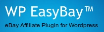 WP EASYBAY™ - eBay affiliate plugin for WordPress has launched!